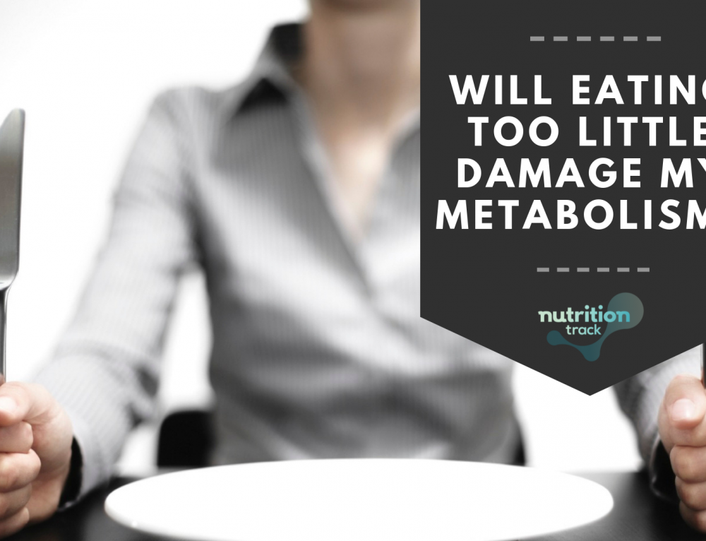 Will Eating Too Little Damage My Metabolism?