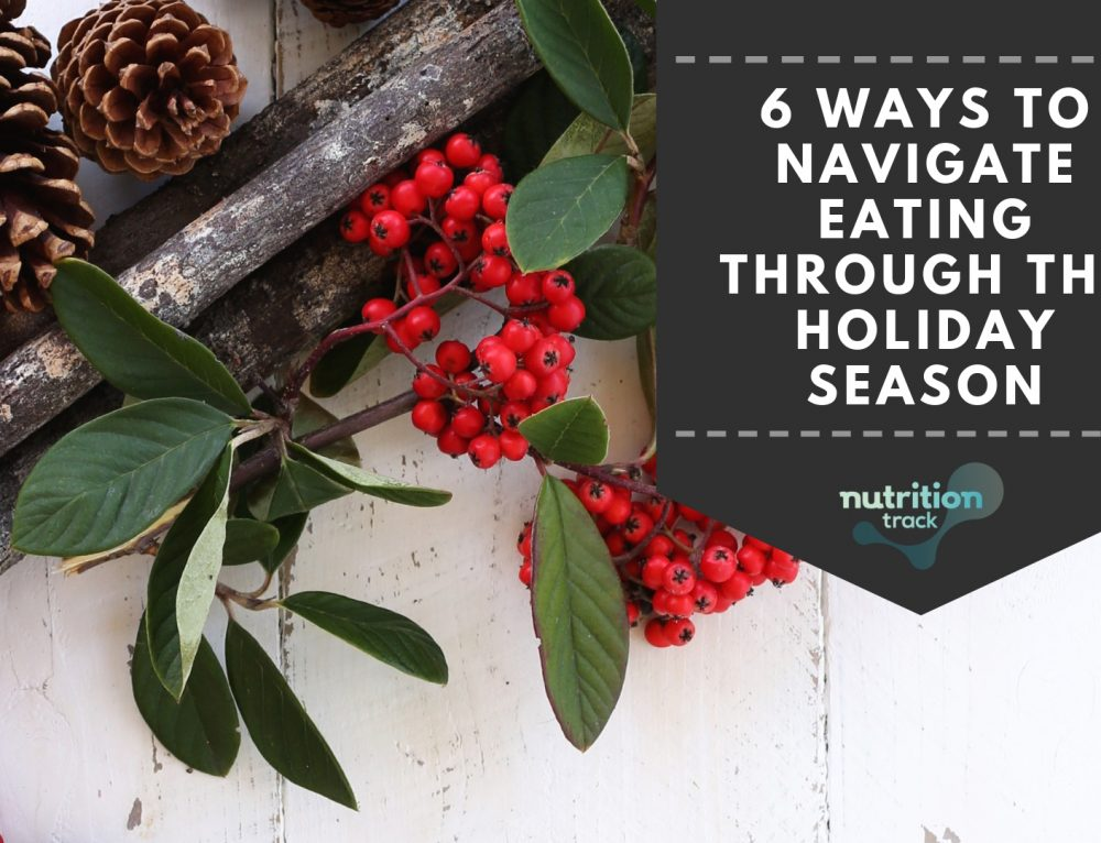 6 Ways to Navigate Through the Holiday Season